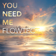 Flowtec You Need Me