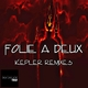 Folie a Deux Kepler Remixes