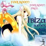 Foolroom Pres. - Ibiza Summer Hits  by Foolroom mp3 download