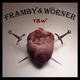 Framby & Wörner Raw
