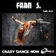 Fran S. Crazy Dance Now
