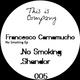 Francesco Carnamucho No Smoking Ep