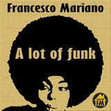 A Lot of Funk by Francesco Mariano mp3 download