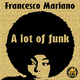 Francesco Mariano A Lot of Funk