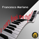 I Can Feel the Rhythm by Francesco Mariano mp3 download