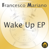 Wake Up - EP by Francesco Mariano mp3 download