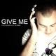 Francis Soul feat. Dayenna Give Me