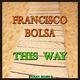 Francisco Bolsa This Way