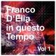 Franco D'Elia In questo tempo, Vol.1