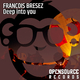 Francois Bresez Deep Into You