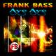 Frank Bass Aye Aye