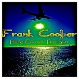 Here Comes the Sun by Frank Cooper mp3 download