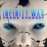 Infinity War by Frank Kohnert mp3 download