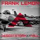 Frank Lemon Desertstorm / Fall