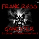 Frank Ross Gangster (X-Treme Hypomania Remix 2014)
