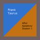 Frank Taurus After Apoplexy Season 1