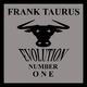 Frank Taurus Evolution Number One