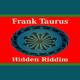 Frank Taurus Hidden Riddim