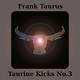 Frank Taurus Taurine Kicks, No.3