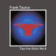 Frank Taurus Taurine Kicks, No. 4