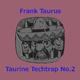 Frank Taurus Taurine Techtrap No.2
