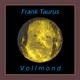 Frank Taurus - Vollmond