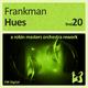 Frankman Hues - A Robin Masters Orchestra Rework