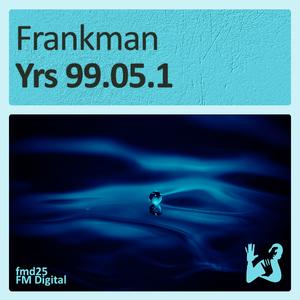 Frankman - Yrs 99.05.1 (FM Digital)
