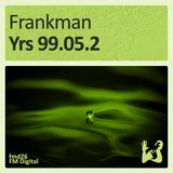 Yrs 99.05.2 by Frankman mp3 download