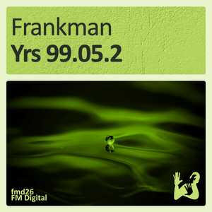 Frankman - Yrs 99.05.2 (FM Digital)