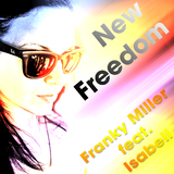 New Freedom by Franky Miller feat. Isabell mp3 download