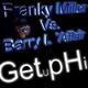 Franky Miller vs. Barry L'Affair Getuphi