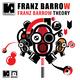 Franz Barrow Franz Barrow Theory