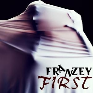 Franzey - First (A.ZIMA Production)