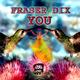 Fraser Dix - You