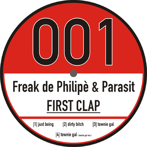 Freak De Philipe & Parasit - First Clap (6ie-finestaub Records)