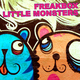 Freakbox Little Monsters