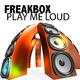 Freakbox Play Me Loud
