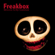 Freakbox Welcome to My Freakshow