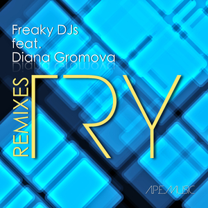 Freaky DJs feat. Diana Gromova - Try: Remixes (Alchemist Project Entertainment)