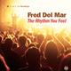Fred Del Mar The Rhythm You Feel