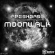 Freshbass Moonwalk