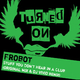 Frobot Stuff You Dont Hear In The Club