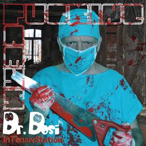Fucking Famys - Dr. Dosi (Intensivstation)