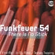 Funkfeuer 54 There Is No Stick