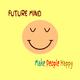 Future Mind Make People Happy