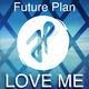 Future Plan Love Me