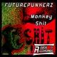 Futurepunkerz Monkey Shit