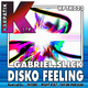 Gabriel Slick Disko Feeling Remixes