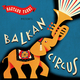 Gaetano Fabri  Balkan Circus